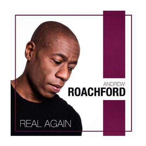 Andrew Roachford Real Again